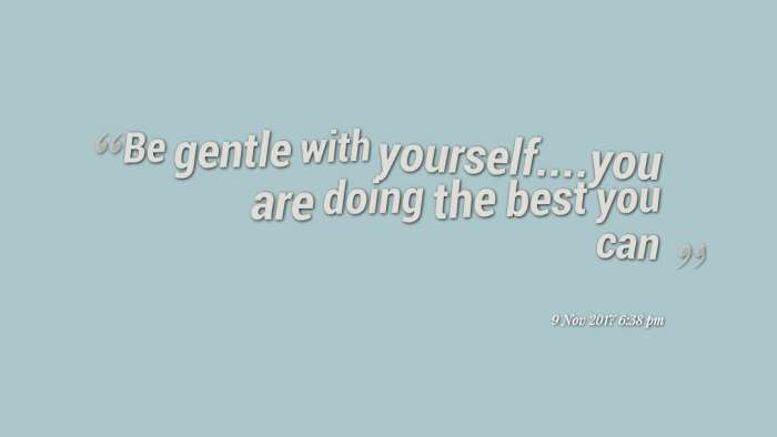 quotes-Be-gentle-with-yours