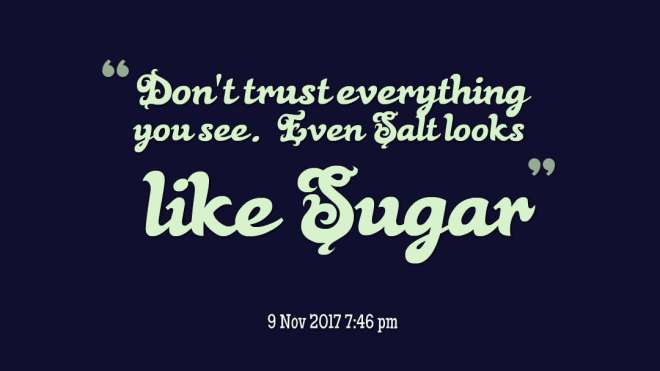 quotes-Don-t-trust-everythi.jpg