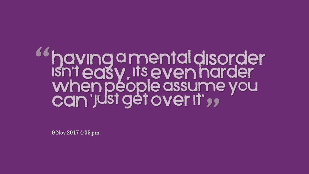 quotes-Having-a-mental-diso