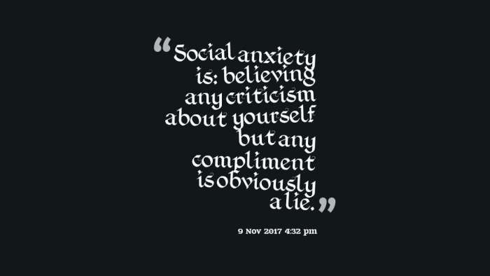 quotes-Social-anxiety-is--b
